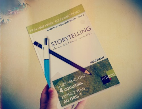 Storytelling – On va tout vous raconter… (marketing non-marchand)