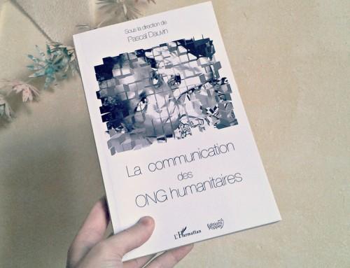 La communication des ONG humanitaires – le livre